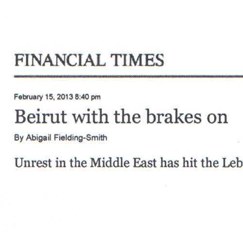 Financial Times - Feb 2013 - Beirut with the brakes on - KB Quotes